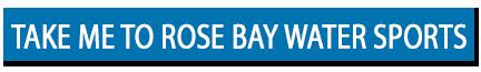 take me to rose bay water sports button