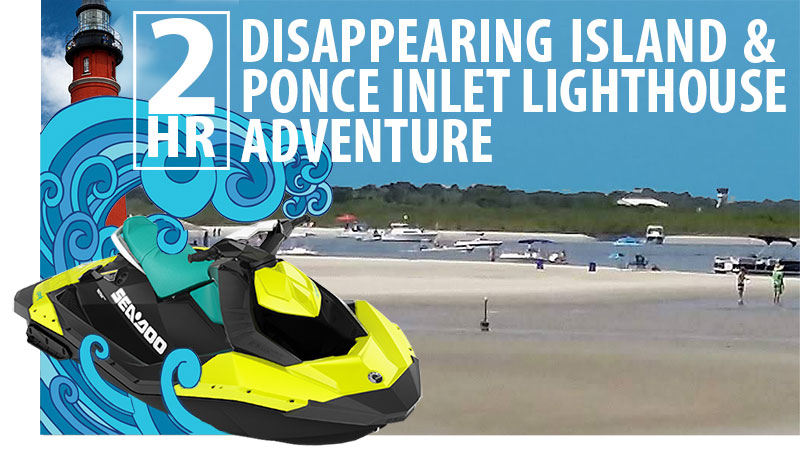 sea doo rentals adventures ponce inlet lighthouse port orange disappearing island